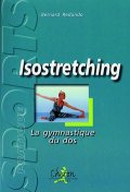 ISOSTRETCHING. La gymnastique du dos.